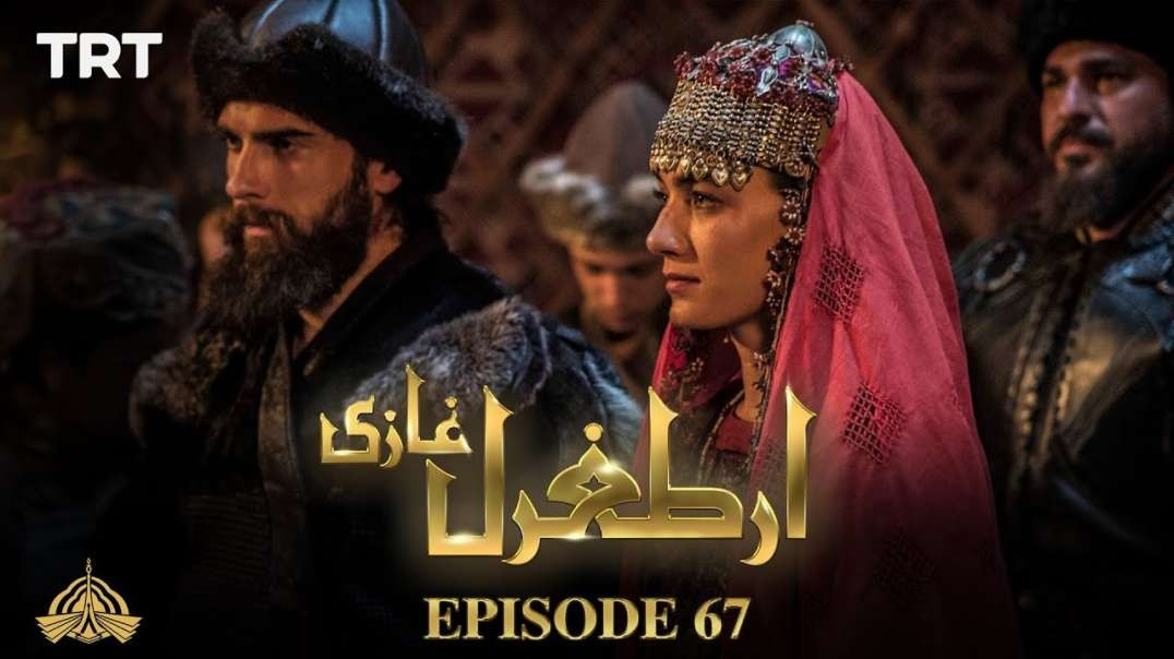 Ertugrul Ghazi Urdu - Episode 67 - Season 1